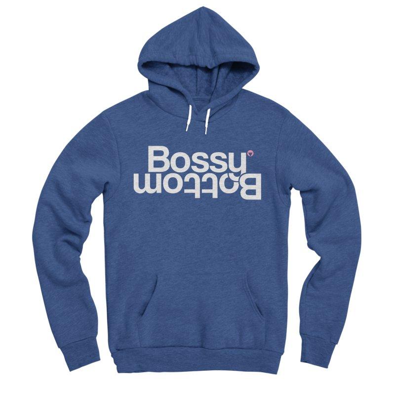 Bossy Bottom Women's Sponge Fleece Pullover Hoody by Baddassery