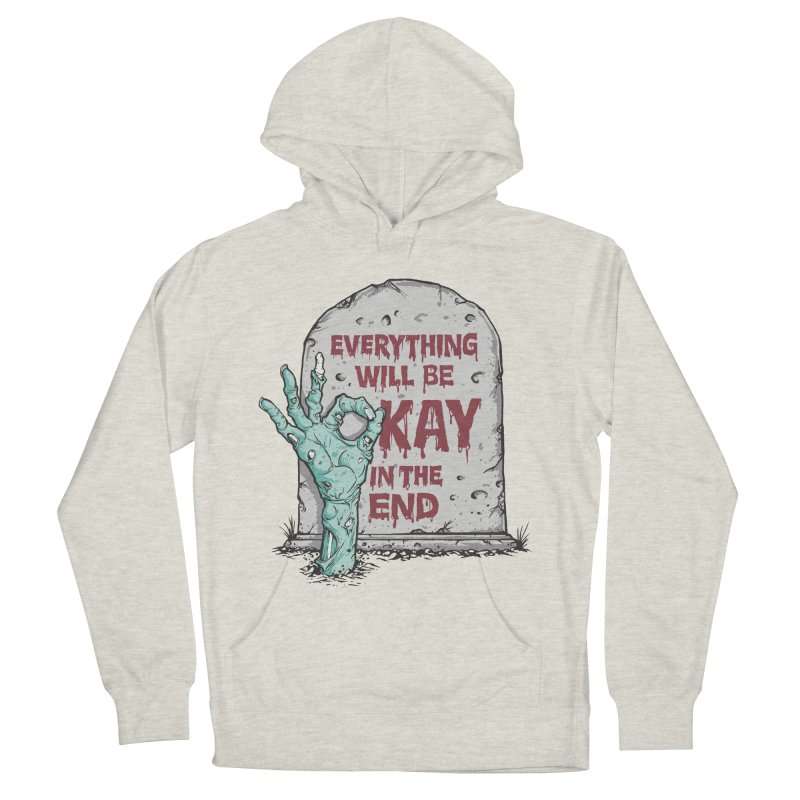 in the end Women's Pullover Hoody by badbasilisk's Artist Shop