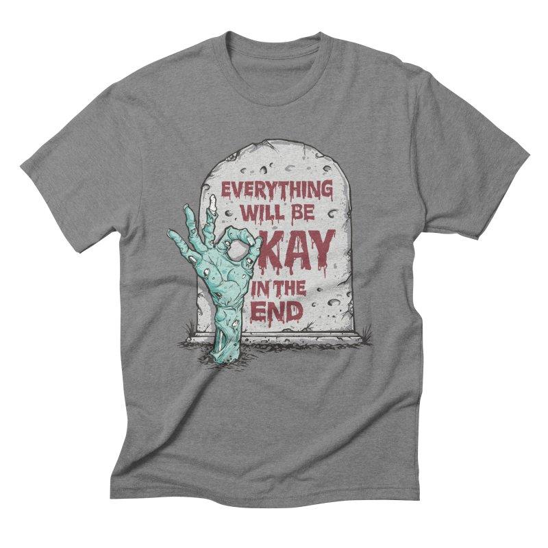 in the end Men's Triblend T-Shirt by badbasilisk's Artist Shop