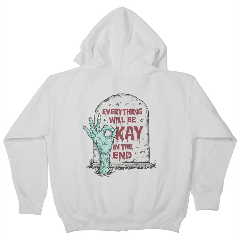 in the end Kids Zip-Up Hoody by badbasilisk's Artist Shop