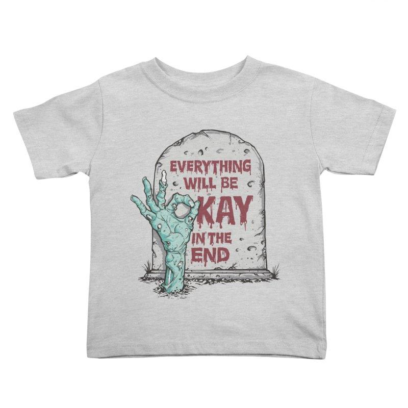 in the end Kids Toddler T-Shirt by badbasilisk's Artist Shop