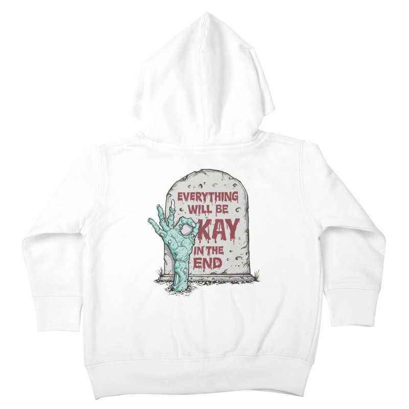 in the end Kids Toddler Zip-Up Hoody by badbasilisk's Artist Shop