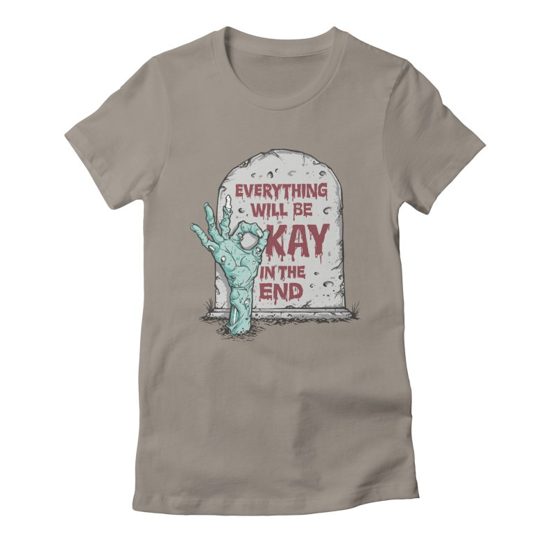 in the end Women's Fitted T-Shirt by badbasilisk's Artist Shop