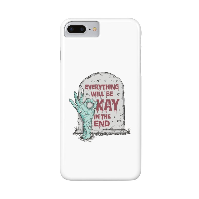 in the end Accessories Phone Case by badbasilisk's Artist Shop