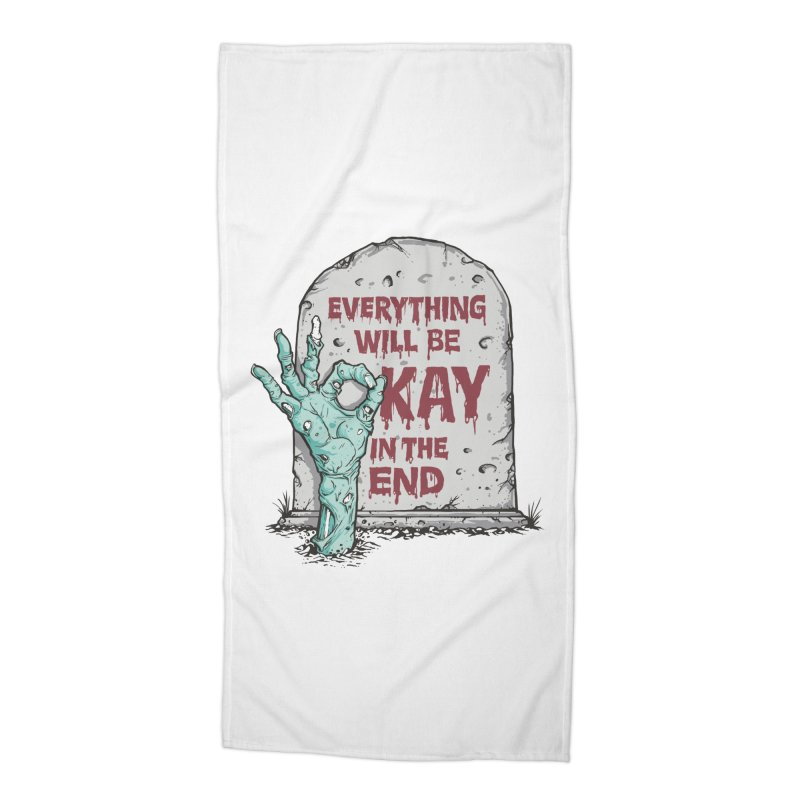 in the end Accessories Beach Towel by badbasilisk's Artist Shop