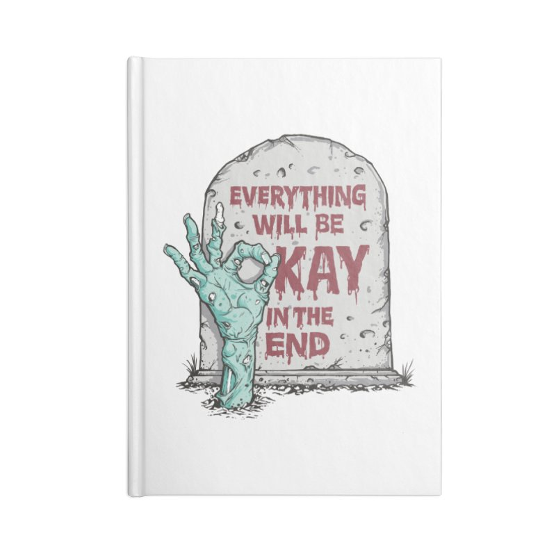 in the end Accessories Notebook by badbasilisk's Artist Shop