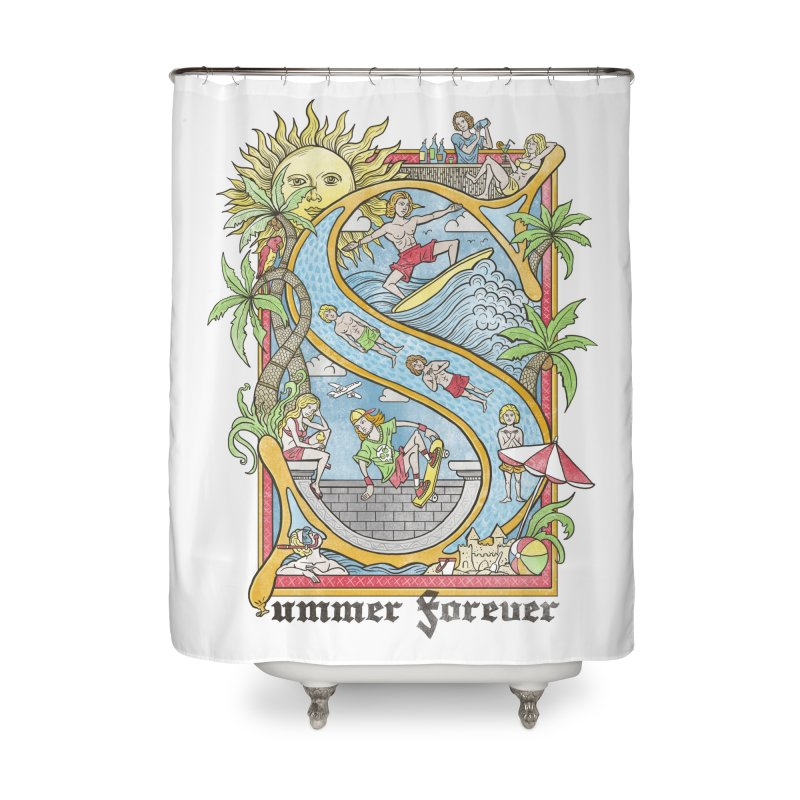 Summer forever Home Shower Curtain by badbasilisk's Artist Shop