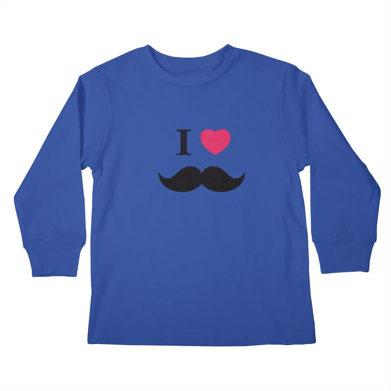 I love mustache! Kids Longsleeve T-Shirt by Badbugs's Artist Shop