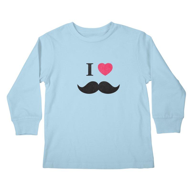I love mustache! Kids Longsleeve T-Shirt by Badbugs's Artist Shop