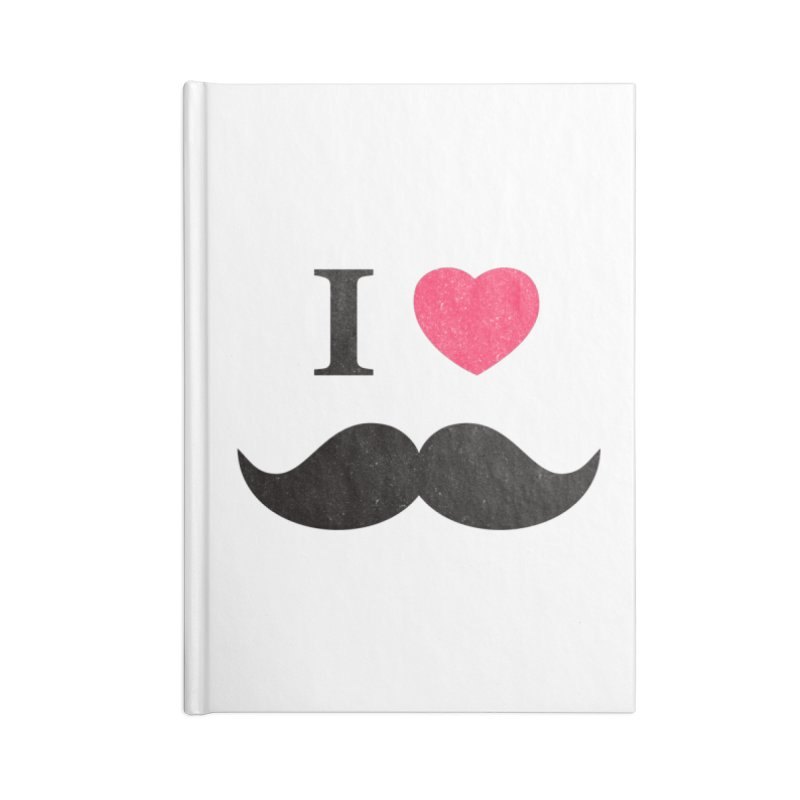 I love mustache! Accessories Notebook by Badbugs's Artist Shop