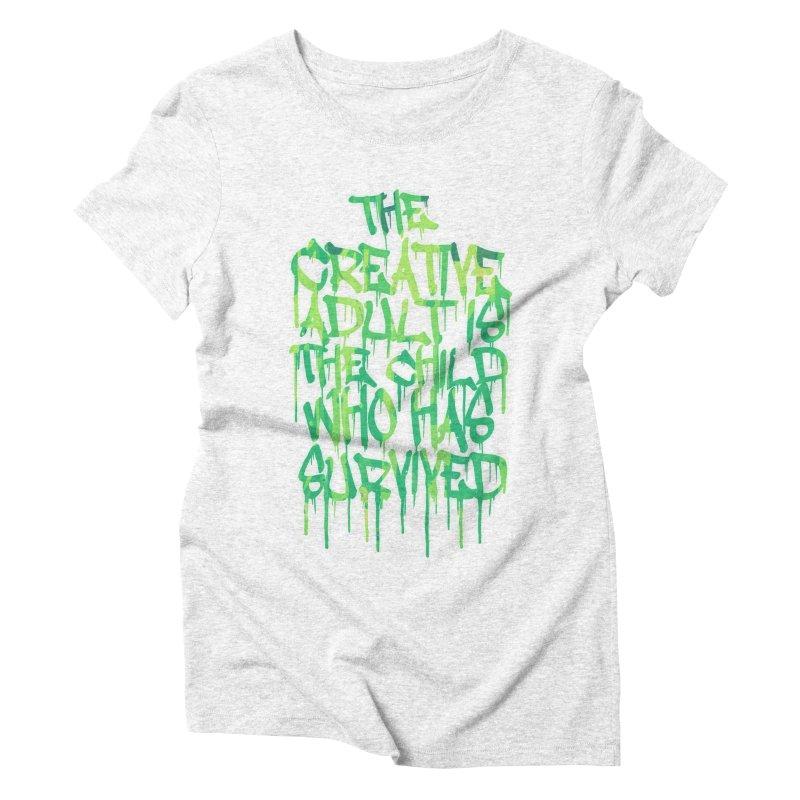 The Creative Adult Women's Triblend T-shirt by Badbugs's Artist Shop