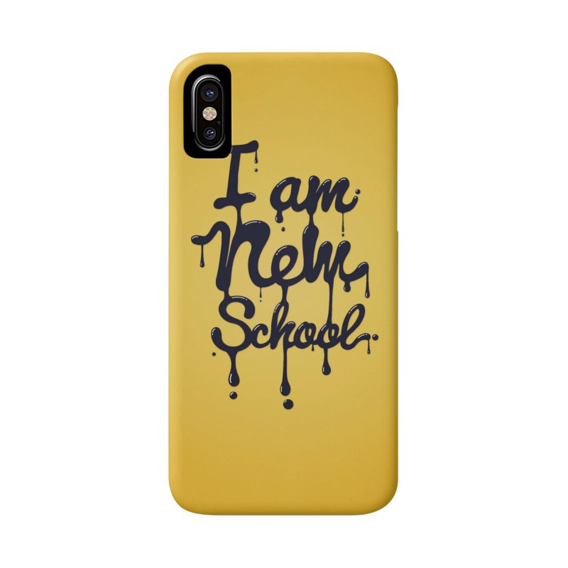 I am new school! Oil Typography Accessories Phone Case by Badbugs's Artist Shop