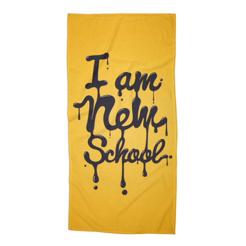 I am new school! Oil Typography Accessories Beach Towel by Badbugs's Artist Shop