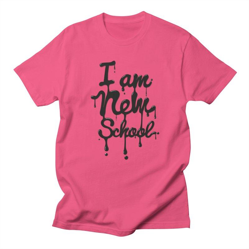 I am new school! Oil Typography Women's Unisex T-Shirt by Badbugs's Artist Shop