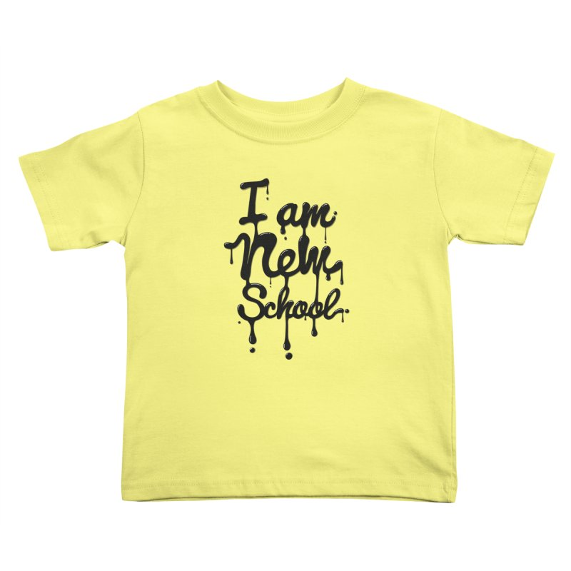 I am new school! Oil Typography Kids  by Badbugs's Artist Shop