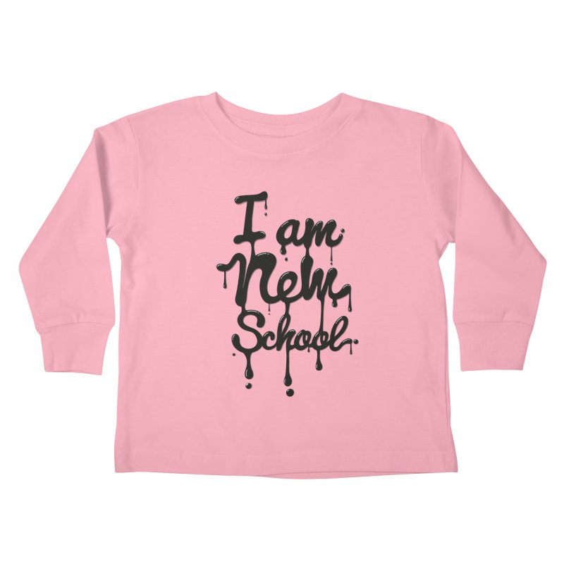 I am new school! Oil Typography Kids Toddler Longsleeve T-Shirt by Badbugs's Artist Shop
