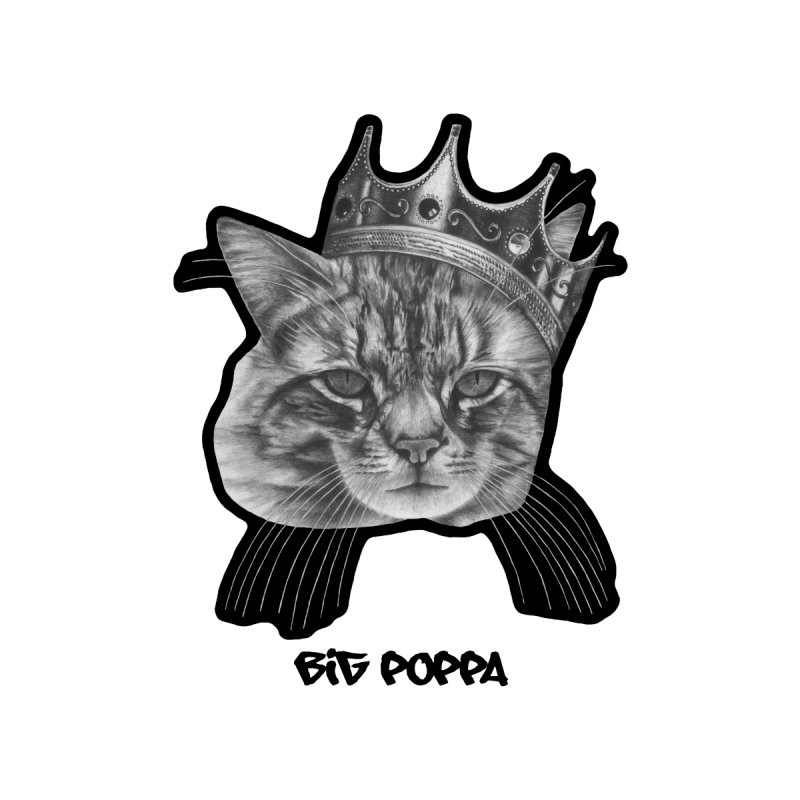 Big Poppa by Bad Cat Portraits's Artist Shop