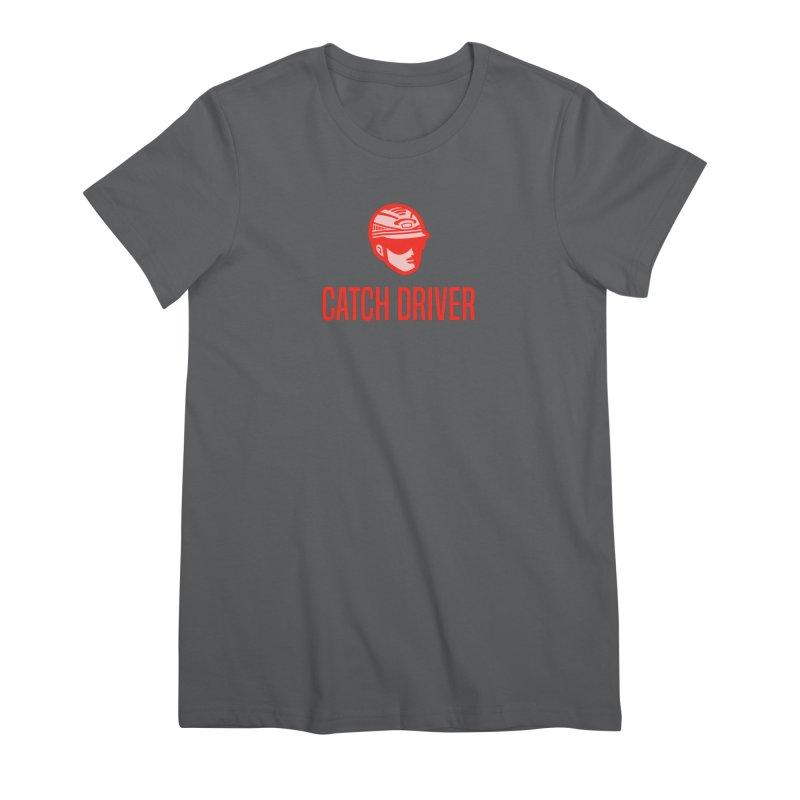 Catch Driver Women's T-Shirt by Bad Jump Games Merch Shop