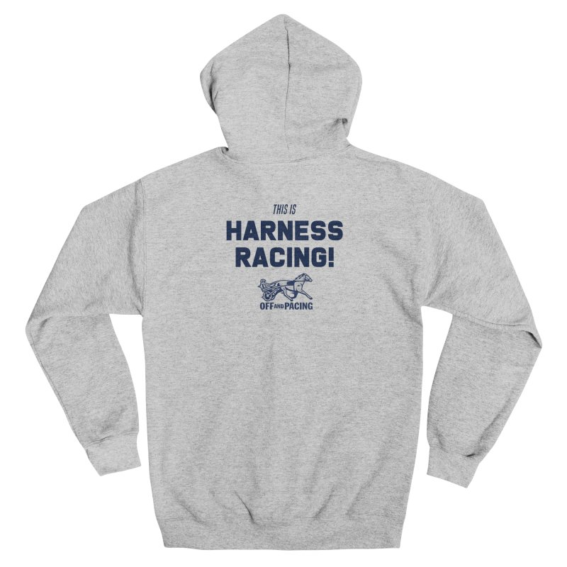 This is Harness Racing! - Off and Pacing Women's Zip-Up Hoody by Bad Jump Games Merch Shop