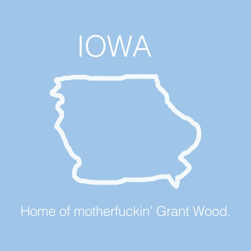 IOWA - Home of Grant Wood by badlydrawnstates's Artist Shop