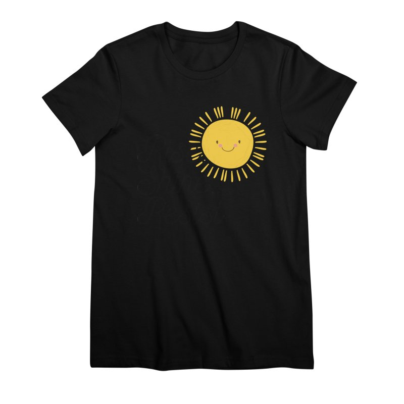 Rise Shine Resist Women's T-Shirt by BadNewsB