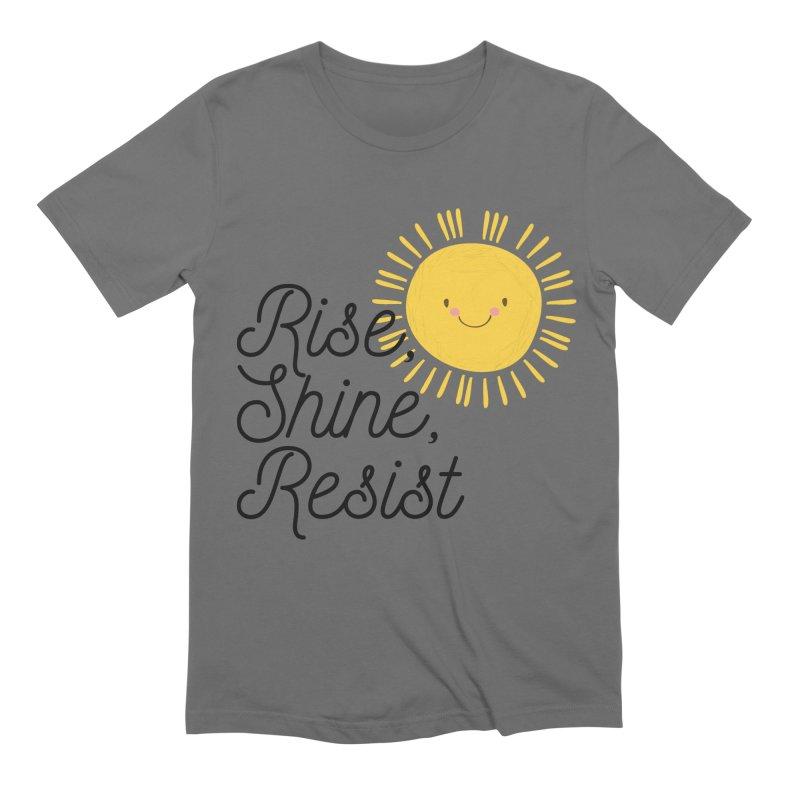 Rise Shine Resist Men's T-Shirt by BadNewsB