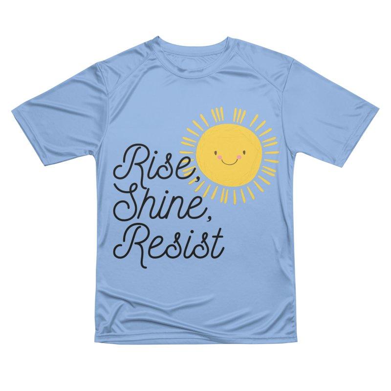Rise Shine Resist Women's T-Shirt by BadNewsB