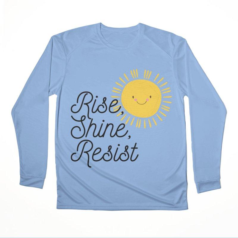 Rise Shine Resist Women's Longsleeve T-Shirt by BadNewsB