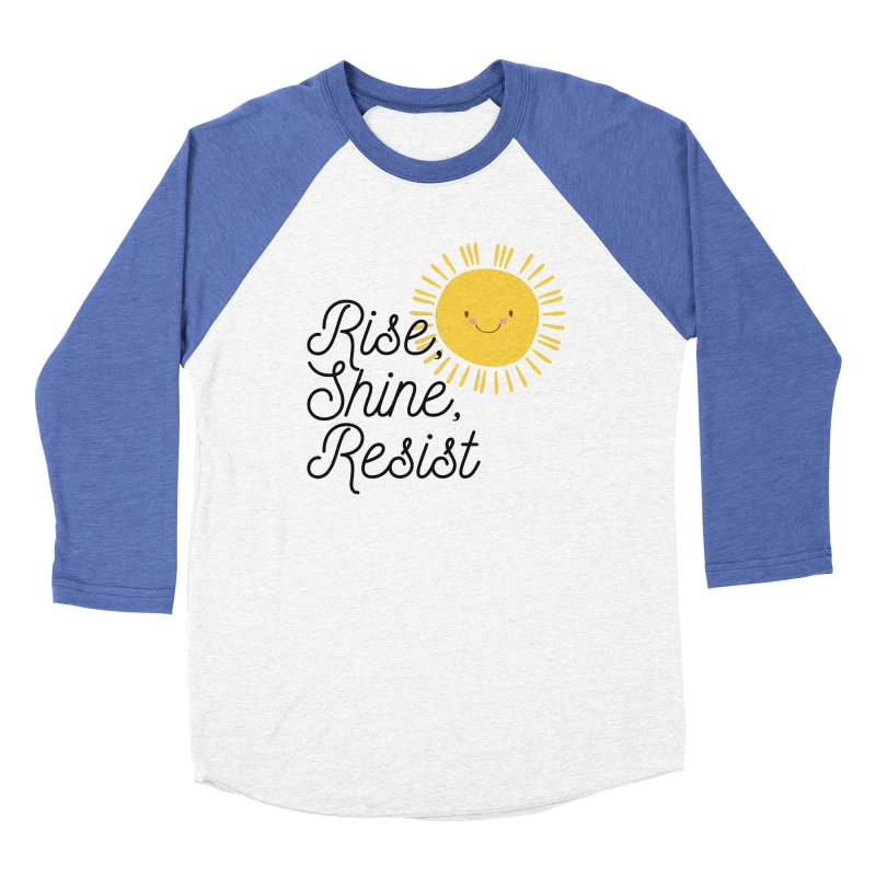 Rise Shine Resist Women's Longsleeve T-Shirt by BadNewsB