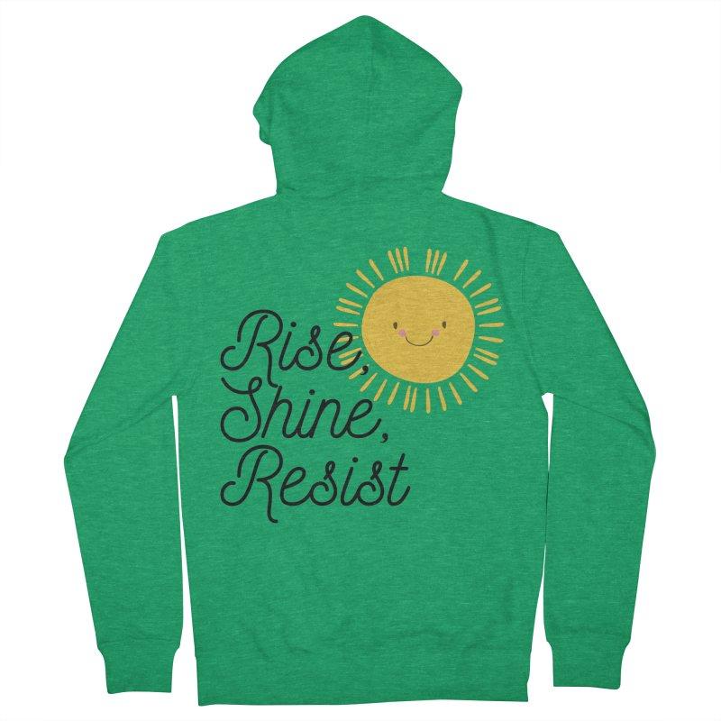 Rise Shine Resist Men's Zip-Up Hoody by BadNewsB