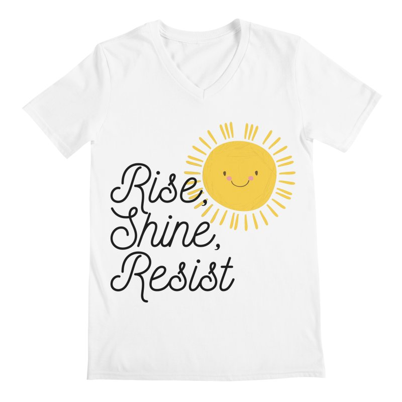 Rise Shine Resist Men's V-Neck by BadNewsB