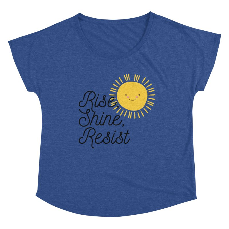 Rise Shine Resist Women's Scoop Neck by BadNewsB