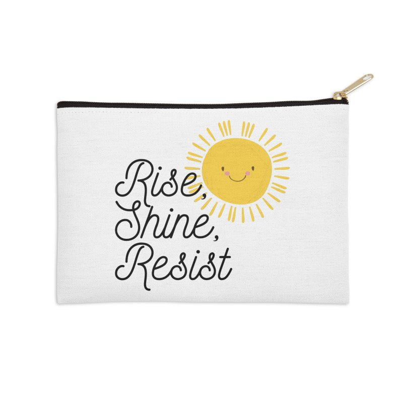 Rise Shine Resist Accessories Zip Pouch by BadNewsB