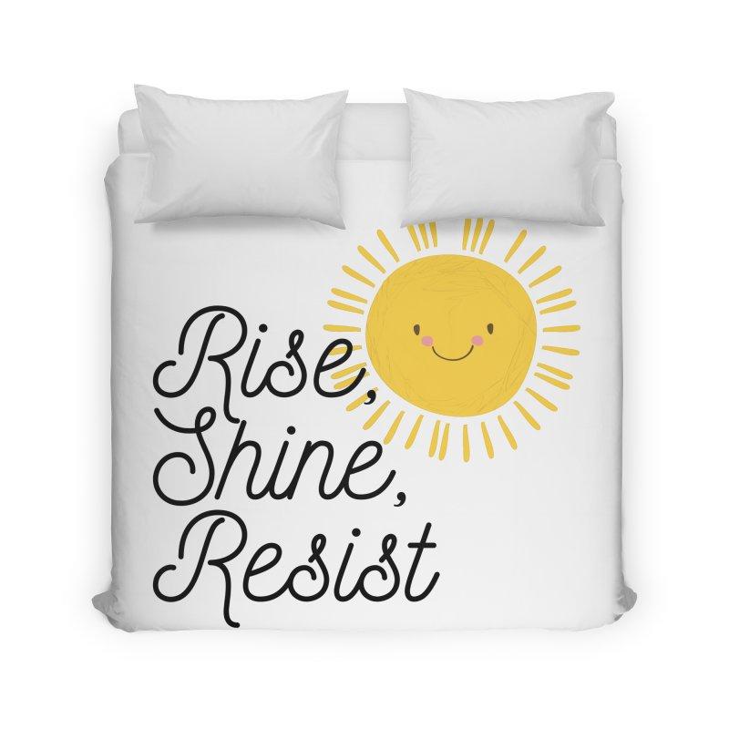 Rise Shine Resist Home Duvet by BadNewsB