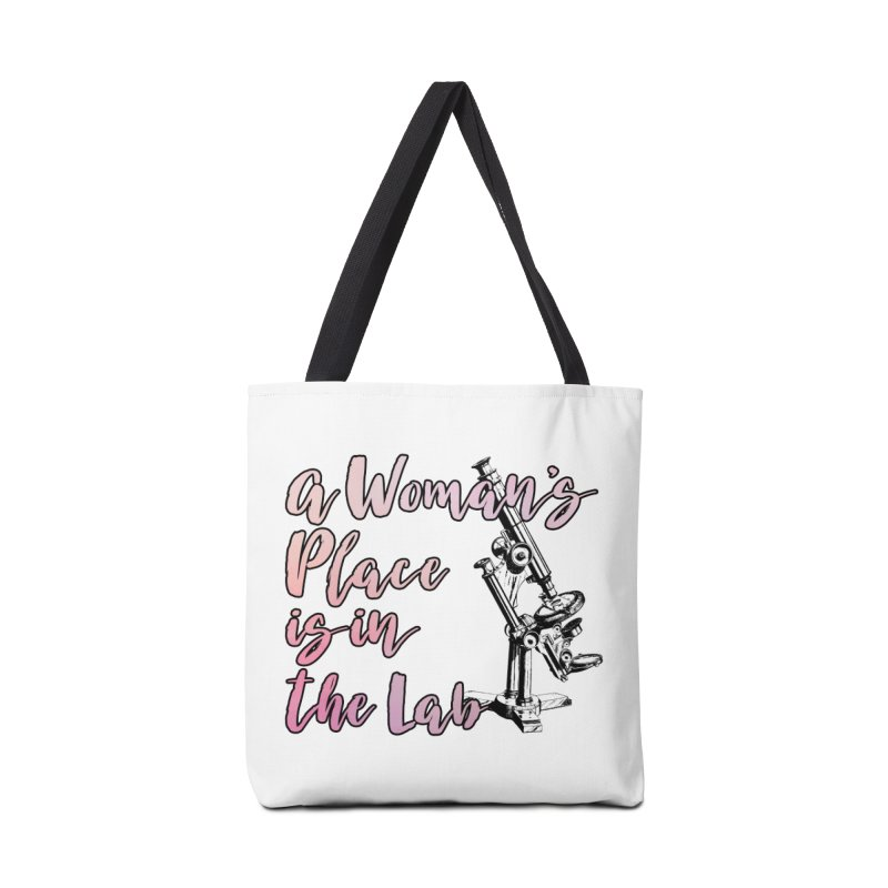 A Woman's Place is in the Lab Accessories Bag by BadNewsB