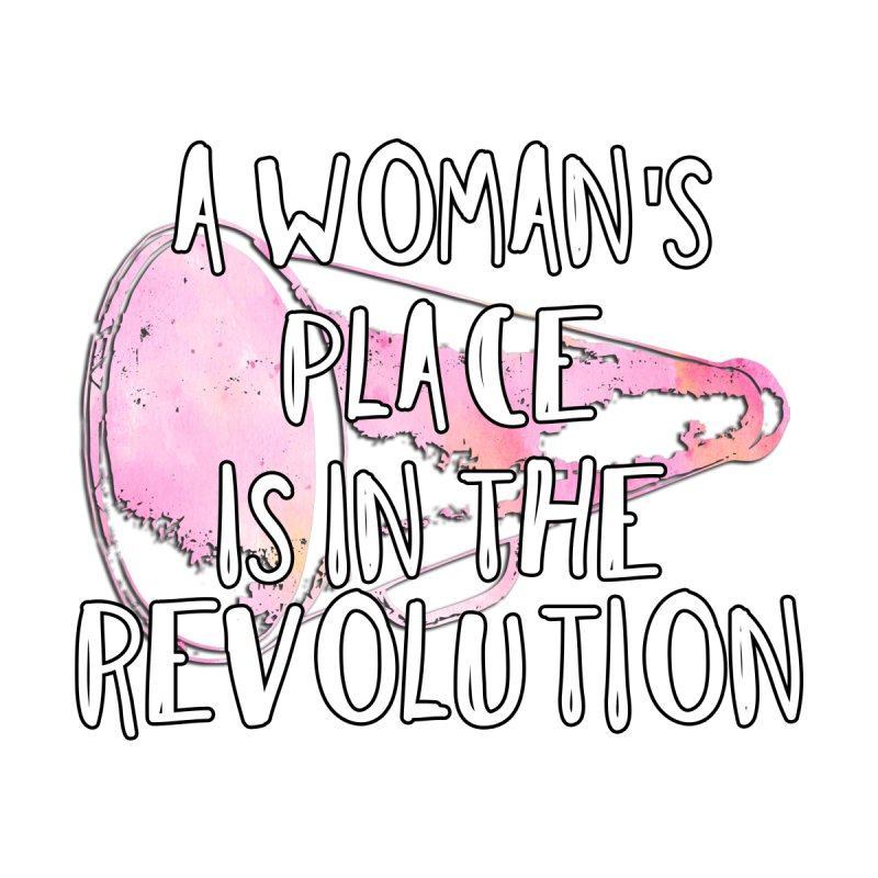 A Woman's Place is in the Revolution Women's V-Neck by BadNewsB