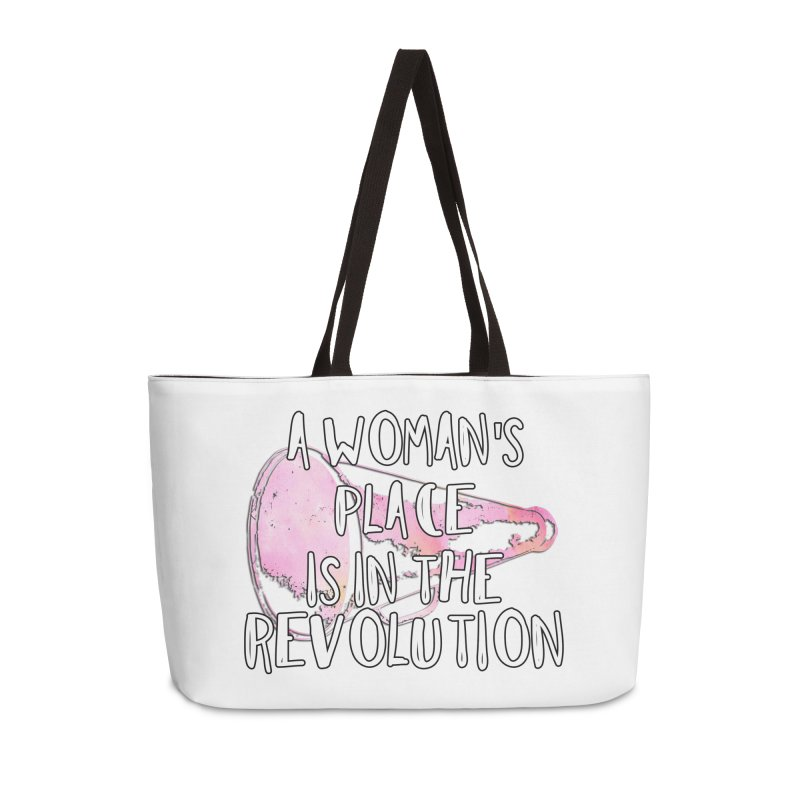 A Woman's Place is in the Revolution Accessories Bag by BadNewsB