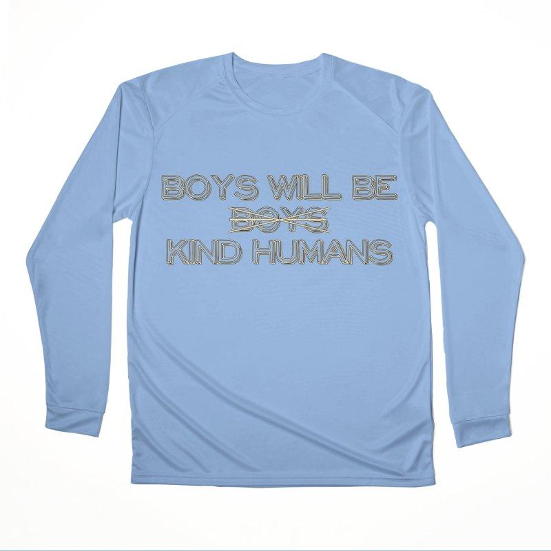Boys will be Kind Humans Men's Longsleeve T-Shirt by BadNewsB