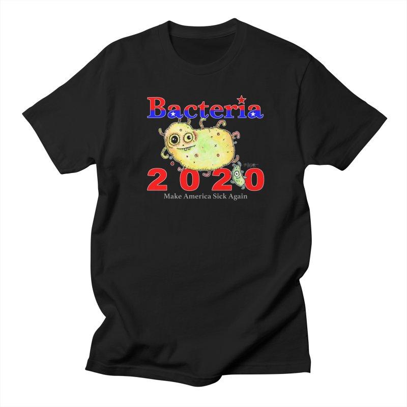 Bacteria For President Women's Regular Unisex T-Shirt by Bad Otis Link's Artist Shop