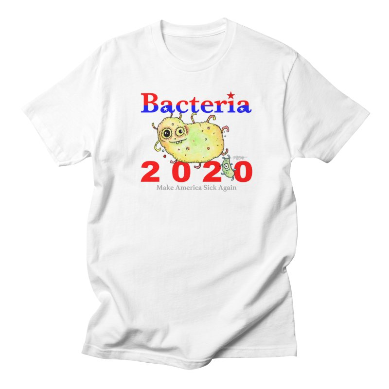 Bacteria For President Men's T-Shirt by Bad Otis Link's Artist Shop