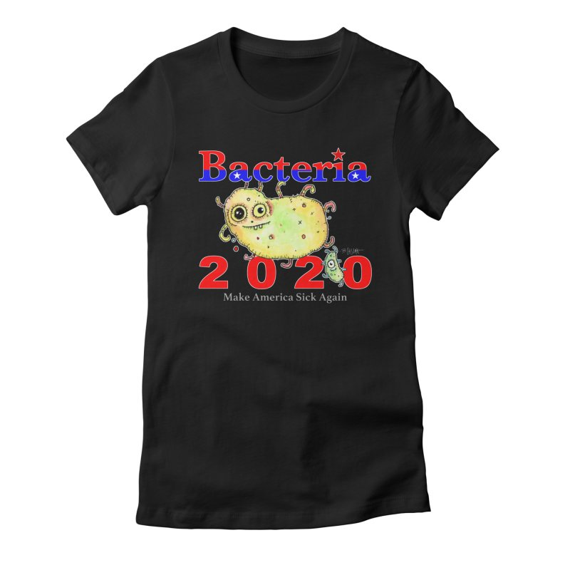 Bacteria For President Women's Fitted T-Shirt by Bad Otis Link's Artist Shop
