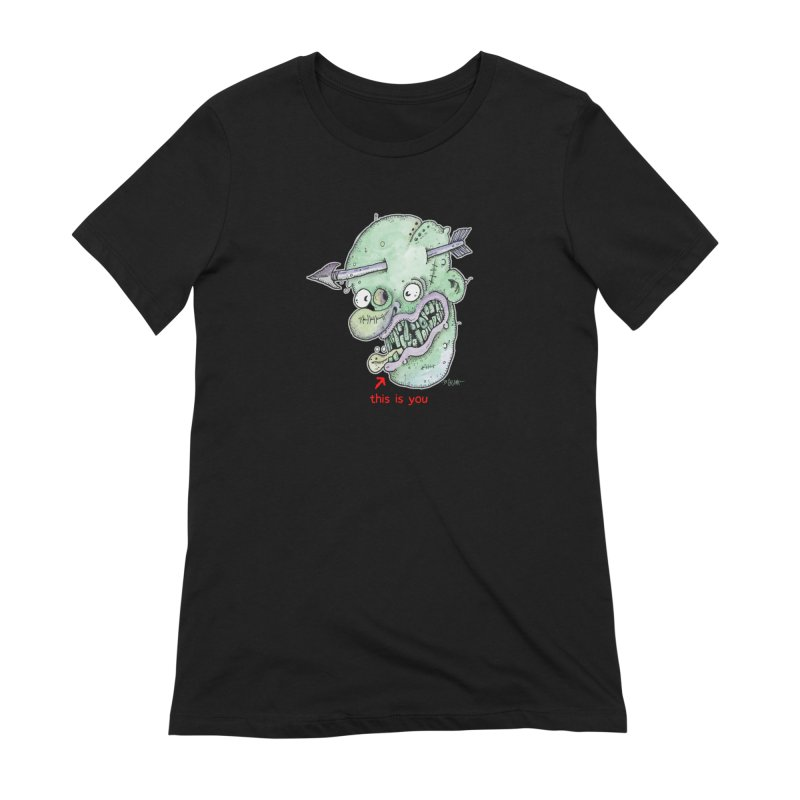 This Is You Women's Extra Soft T-Shirt by Bad Otis Link's Artist Shop
