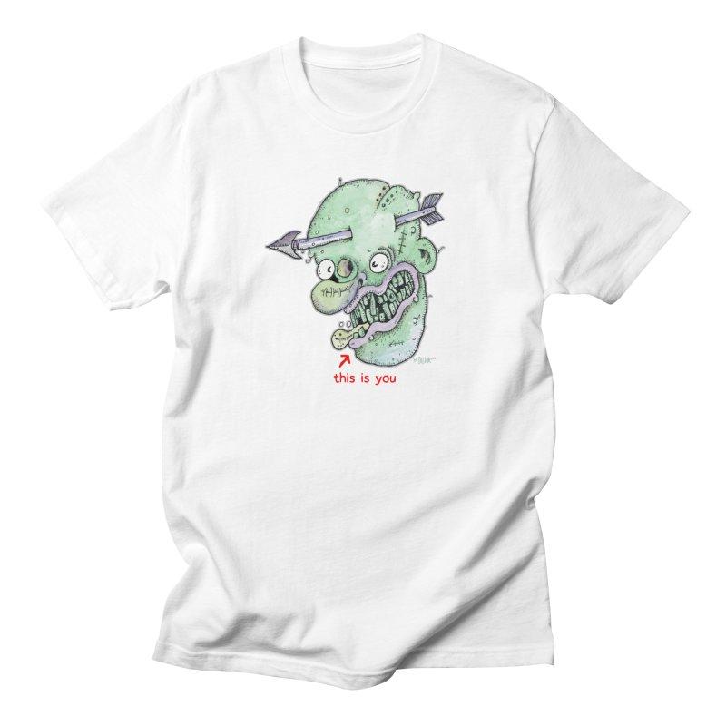 This Is You Women's Regular Unisex T-Shirt by Bad Otis Link's Artist Shop
