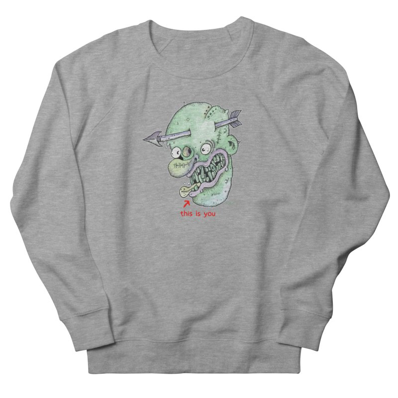 This Is You Men's French Terry Sweatshirt by Bad Otis Link's Artist Shop