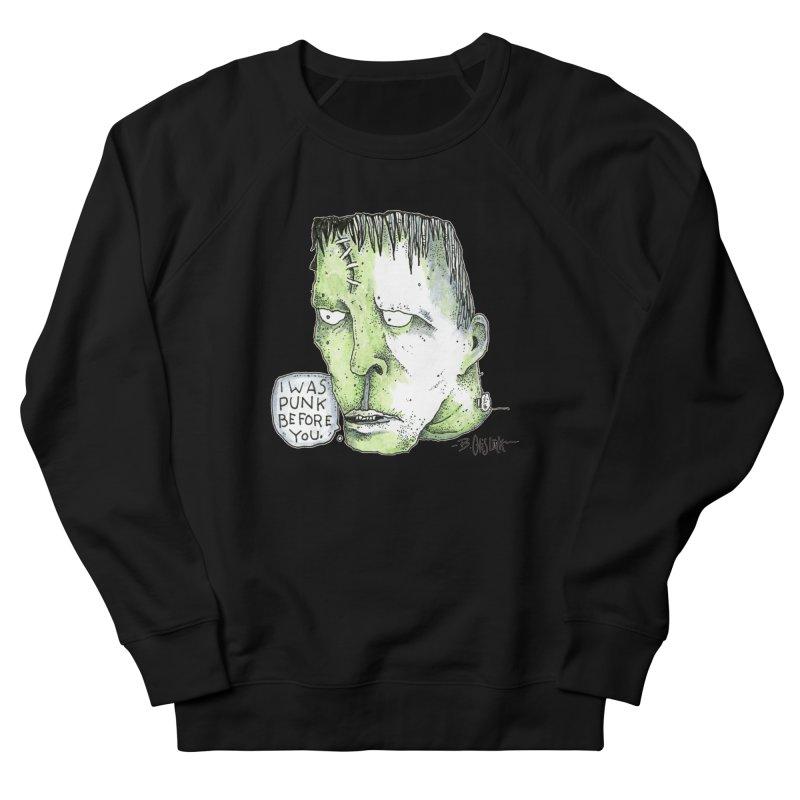 I Was Punk Before You. Women's Sweatshirt by Bad Otis Link's Artist Shop