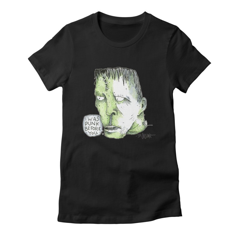 I Was Punk Before You. Women's T-Shirt by Bad Otis Link's Artist Shop