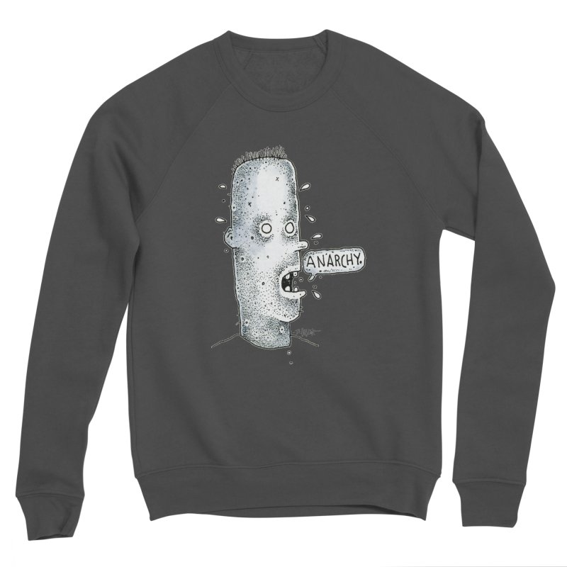 Anarchy Dude Men's Sweatshirt by Bad Otis Link's Artist Shop