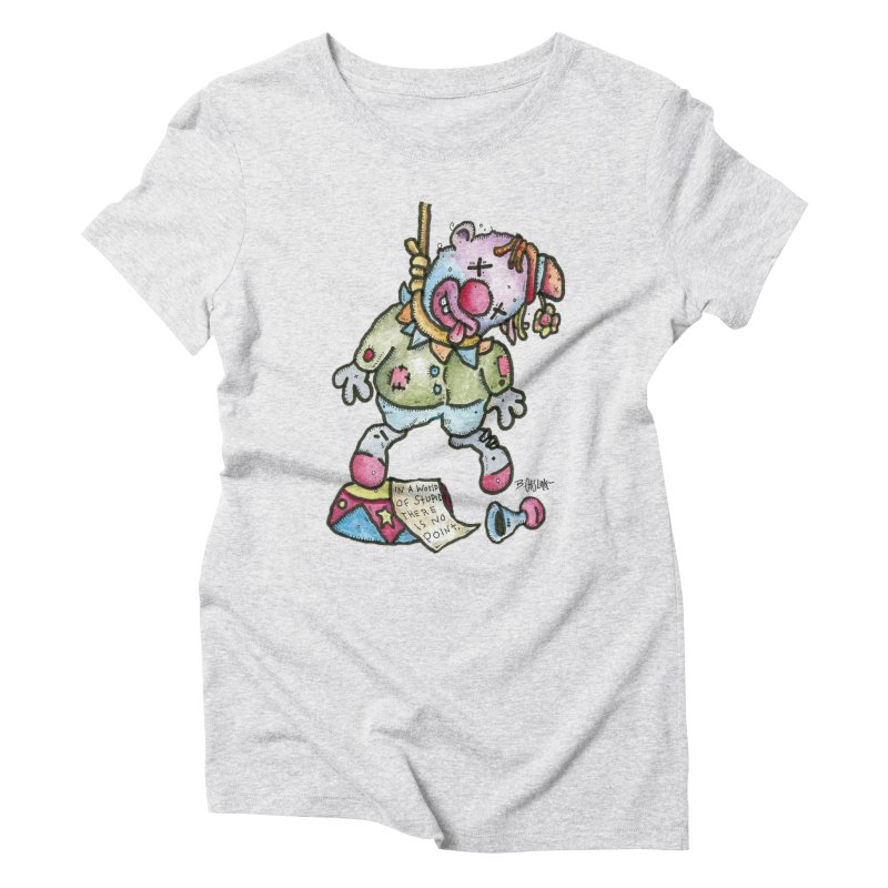 Take Out The Clowns. Women's Triblend T-Shirt by Bad Otis Link's Artist Shop
