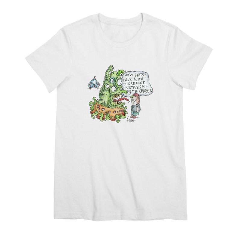 Where's The Natives? Women's Premium T-Shirt by Bad Otis Link's Artist Shop