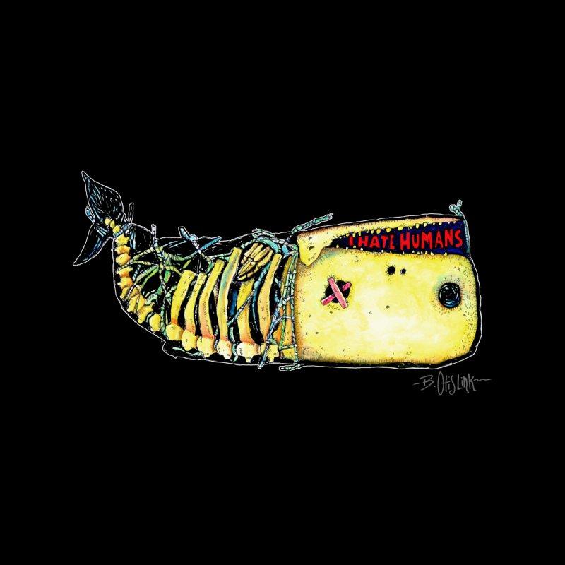 I Hate Humans - Whale by Bad Otis Link's Artist Shop